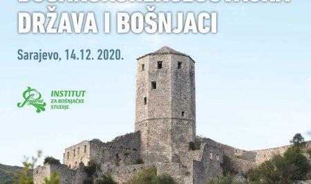 """10. međunarodni naučni skup """"Bosanskohercegovačka država i Bošnjaci"""""""